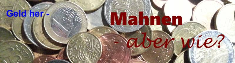 Geld Her Forderungen Anmahnen Aber Wie Buchhaltung